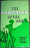 img - for The Christian After Death book / textbook / text book