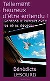 Tellement Heureux d'être Entendu !, Bénédicte Lesourd, 1494389118