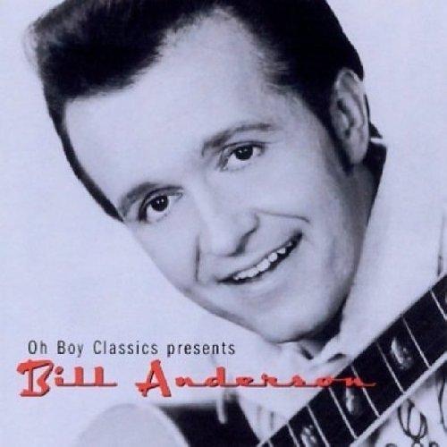 Bill Anderson - Oh Boy Classics Presents Bill Anderson By Bill Anderson - Zortam Music