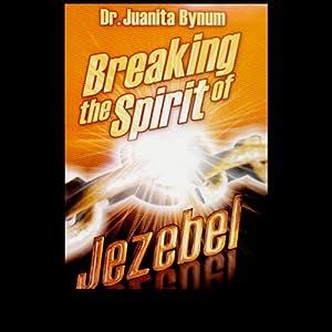 Breaking the Spirit of Jezebel Speech