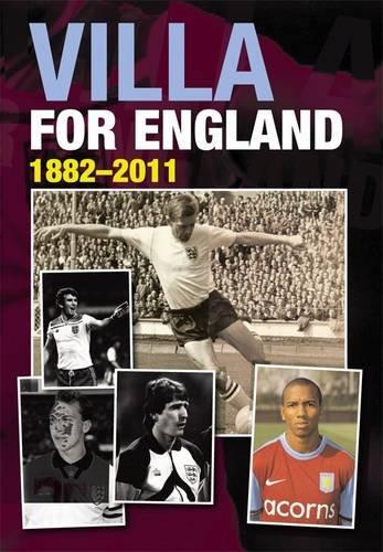 Read Online Villa for England: 1882-2011 pdf epub