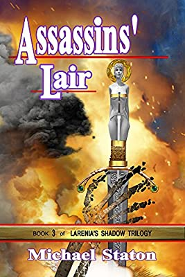 Assassins' Lair (Larenia's Shadow Trilogy Book 3)