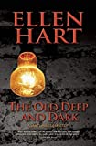 The Old Deep and Dark (A Jane Lawless Mystery)