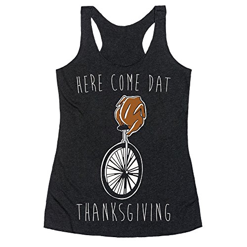 LookHUMAN Here Come Dat Thanksgiving White Print Large Heathered Black Women's Racerback Tank]()