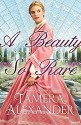 A Beauty So Rare (A Belmont Mansion Novel Book #2)