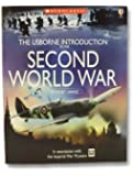 The Usborne Introduction to the Second World War [[Scholastic Paperback] 2005]