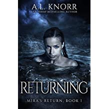 Returning: A Mermaid Fantasy and Prequel to Born of Water (Mira's Return Book 1)