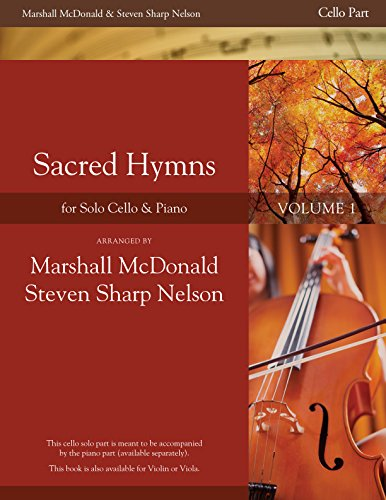 Sacred Hymns, Vol. 1 (Cello Booklet with Piano Accompaniment Book) ()