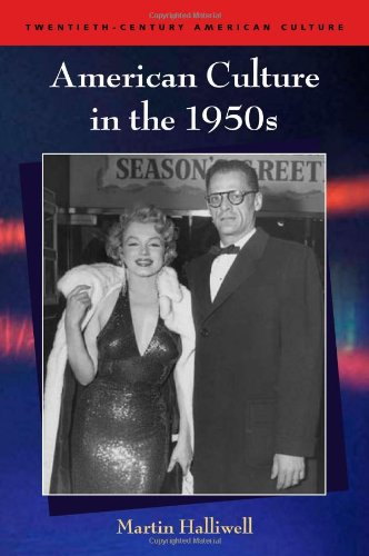 American Culture in the 1950s (Twentieth Century American Culture EUP)