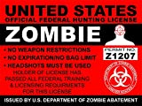 "United States 3""x4"" Federal Zombie Hunting License Bumper Sticker by Patriot Web Design"
