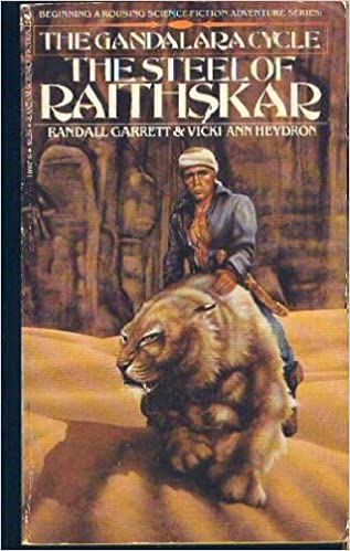 The Steel of Raithskar ((The Gandalara Cycle, No.1)
