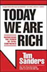 Today We Are Rich: Harnessing the Pow...