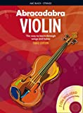 Abracadabra Violin: The Way To Learn Through Songs And Tunes, 3rd Edition