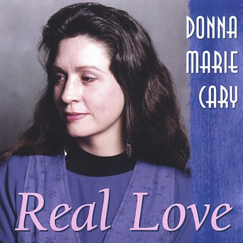 Real Love By Donna Marie Cary On Amazon Music