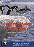 img - for Leaders Make it Happen!: An Administrator's Guide to Data Teams by McNulty Brian Besser Laura (2011-06-16) Paperback book / textbook / text book
