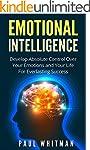 Emotional Intelligence: Develop Absol...