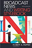 img - for Broadcast News and Writing Stylebook book / textbook / text book