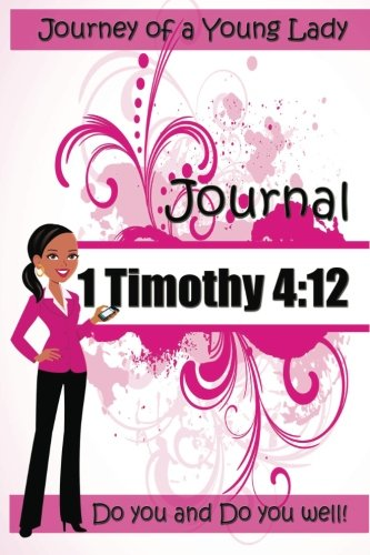 Download Journey of a Young Lady: Journal 1 Timothy 4:12 ebook