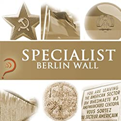 Specialist - Berlin Wall