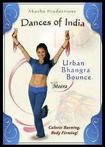 Dances of India: Urban Bhangra Bounce with Meera