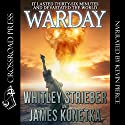 Warday Audiobook by Whitley Strieber, James Kunetka Narrated by Kevin Pierce
