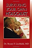 Surviving Your Own Holocaust, Bryant F. Litchfield, 145681205X