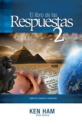 El libro de las Respuestas 2 (New Answers Book 2) (Spanish Edition) [Ken ham] (Tapa Blanda)