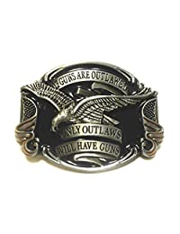 If Guns Are Outlawed, Only Outlaws Will Have Guns Belt Buckle