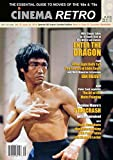 Cinema Retro Issue #35 Bruce Lee's Enter the Dragon; James Bond, Caroline Munro, When Eight Bells Toll, Ian Ogilvy Interview