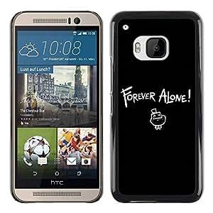 Paccase / SLIM PC / Aliminium Casa Carcasa Funda Case Cover para - Forever Alone LOL - HTC One M9