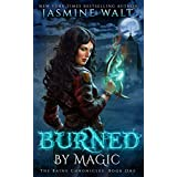 Burned by Magic: a New Adult Urban Fantasy (The Baine Chronicles Book 1)