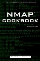 Nmap Cookbook: The Fat-free Guide to Network Scanning Front Cover