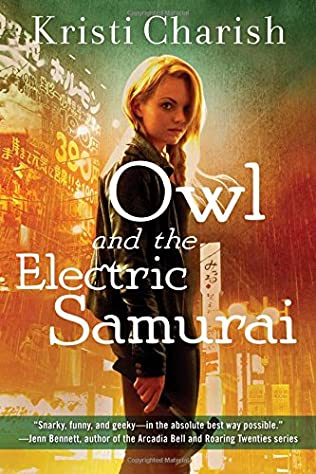 book cover of Owl and the Electric Samurai