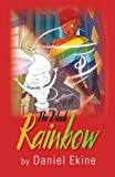 The Black Rainbow, Daniel Ekine, 1481213830