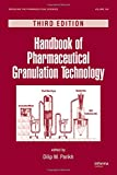 img - for Handbook of Pharmaceutical Granulation Technology, Third Edition (Drugs and the Pharmaceutical Sciences) book / textbook / text book