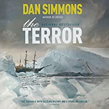 The Terror: A Novel Audiobook by Dan Simmons Narrated by Tom Sellwood