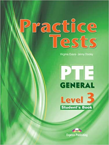 Practice Tests for PTE General: Student's Book (international) Level