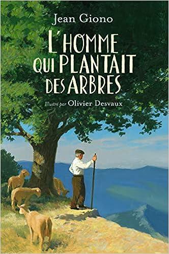 """Résultat de recherche d'images pour """"L'homme qui plantait des arbres Jean Giono"""""""