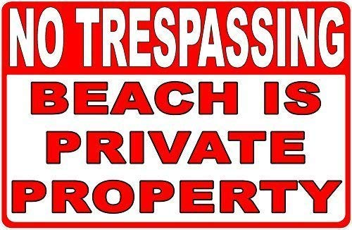 YIGUBIGU Safety Warning Metal Mark - No Trespassing Beach is Private Property Sign 8 x 12 inch tin Sign