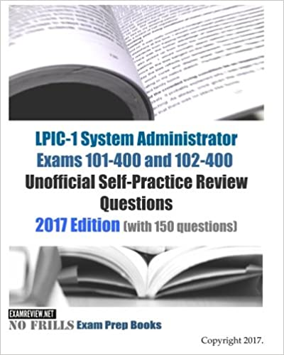 LPIC-1 System Administrator Exams 101-400 and 102-400 ...