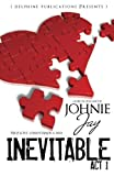 Inevitable Act l (Delphine Publications Presents)