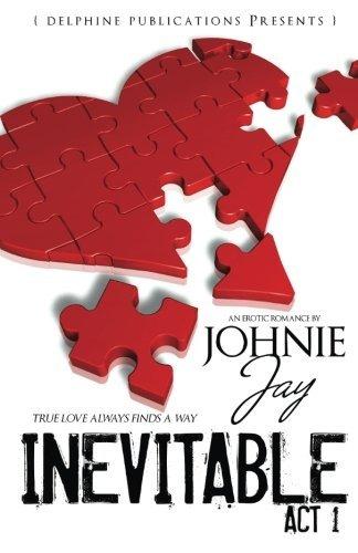 Inevitable Act l (Delphine Publications Presents) by Delphine Publications