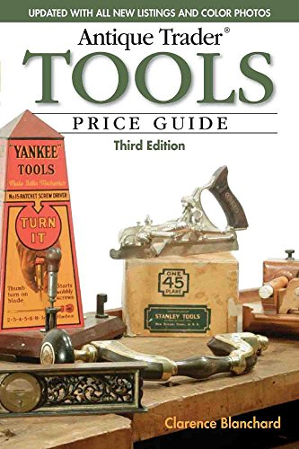 Apr Antique - Antique Trader Tools Price Guide by Clarence Blanchard (30-Apr-2010) Paperback