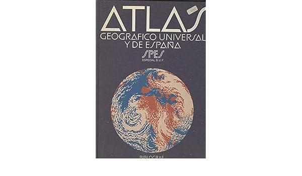Atlas geografico universal y de España spes: Amazon.es: Libros