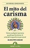 El mito del carisma (Gestión del conocimiento)