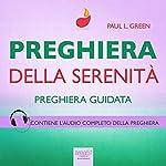 Preghiera - Preghiera della serenità [Prayer - Serenity Prayer]: Preghiera guidata [Guided Prayer] | Paul L. Green