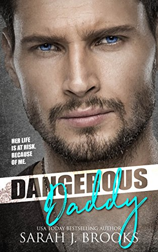 Dangerous Daddy: A Billionaire's Baby Romance cover