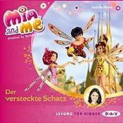 Der versteckte Schatz (Mia and Me 6) | Isabella Mohn