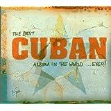 Best Cuban Album in the World.... Ever