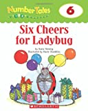 Six Cheers for Ladybug, Maria Fleming, 0439690161